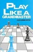 Play Like a Grandmaster 9780713418071