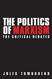 Politics of Marxism: The Critical Debates