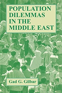 Population Dilemmas in the Middle East 9780714642444