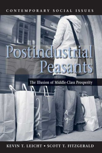 Postindustrial Peasants: The Illusion of Middle-Class Prosperity 9780716757658