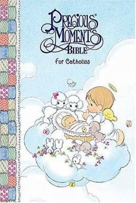 Precious moments baby bible for catholics nab by sam butcher reviews