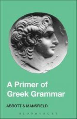 Primer of Greek Grammar 9780715612583