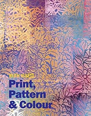 Print, Pattern and Colour for Paper and Fabric 9780713490374