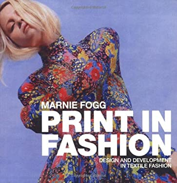 Print in Fashion: Design and Development in Fashion Textiles 9780713490121