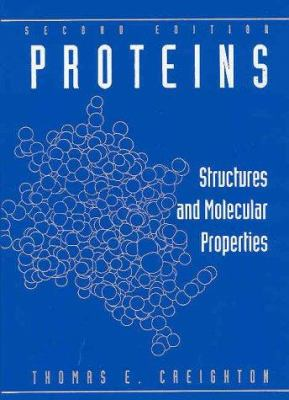Proteins: Structures and Molecular Properties 9780716770305
