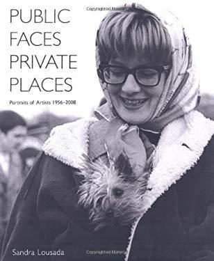 Public Faces Private Places: Portraits of Artists 1956-2008 9780711230491