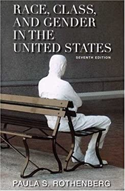 Race, Class, and Gender in the United States: An Integrated Study 9780716761488