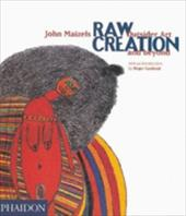 Raw Creation: Outsider Art & Beyond