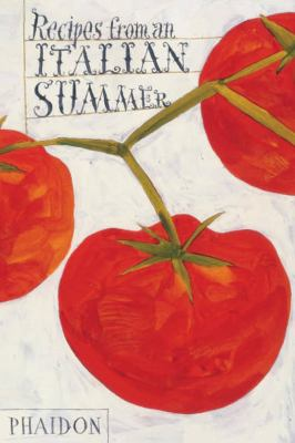 Recipes from an Italian Summer 9780714857732