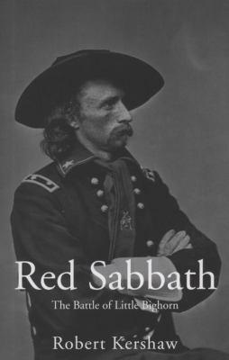 Red Sabbath: The Battle of Little Bighorn 9780711033252