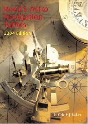 Reed's Astro Navigation Tables 2004 9780713667301