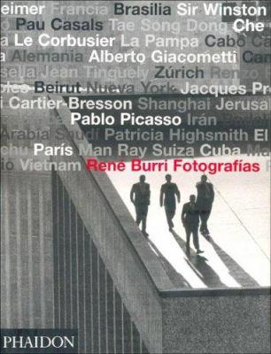Rene Burri Fotografias/Rene Burri Photographs 9780714898087