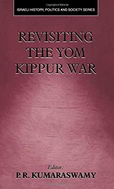 Revisiting the Yom Kippur War