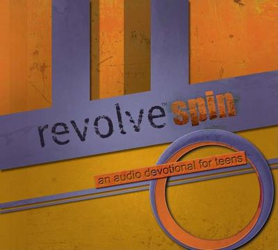 Revolve Spin: An Audio Devotional for Teens 9780718018542