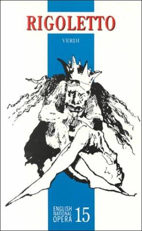 Rigoletto: English National Opera Guide 15 9780714539393