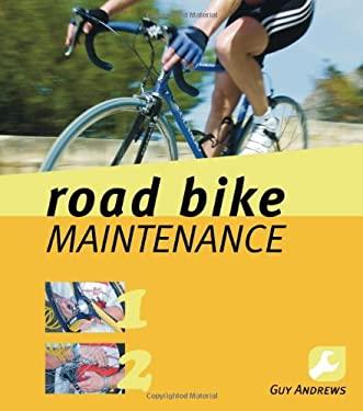 Road Bike Maintenance 9780713681994