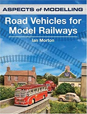 Road Vehicles for Model Railways 9780711031548