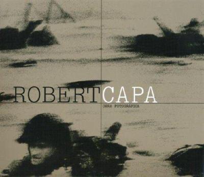 Robert Capa - Obra Fotografica 9780714898438