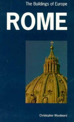 Rome: The Buildings of Europe 9780719040320