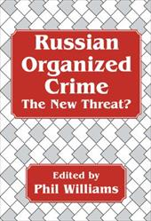 Russian Organized Crime: The New Threat? 2609808
