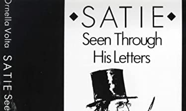Satie Seen Through His Letters: Art of Literary Translation