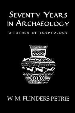 Seventy Years in Archaeology 9780710308412