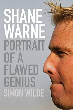 Shane Warne: Portrait of a Flawed Genius 9780719568695