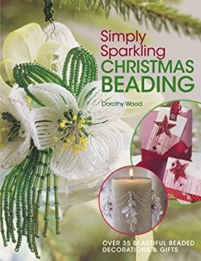 Simply Sparkling Christmas Beading 9780715325438