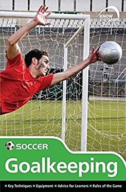 Skills: Soccer - Goalkeeping 9780713685480