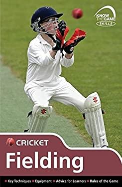 Skills: Cricket - Fielding 9780713686944