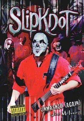 Slipknot Unmasked (Again)