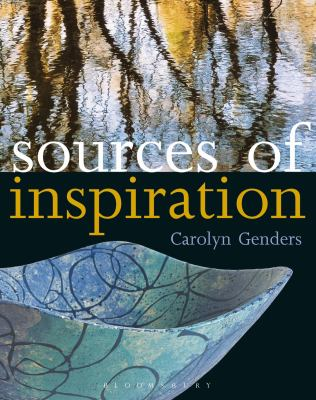 Sources of Inspiration: For Ceramics and the Applied Arts 9780713670981