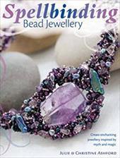 Spellbinding Bead Jewelry
