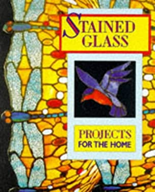 Stained Glass Projects for the Home 9780713722307