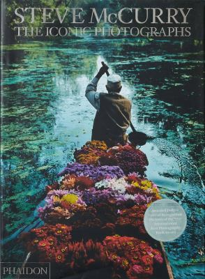Steve McCurry: The Iconic Photographs: Standard Edition 9780714865133
