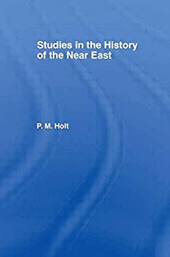 Studies in the History of the Near East 9780714629841