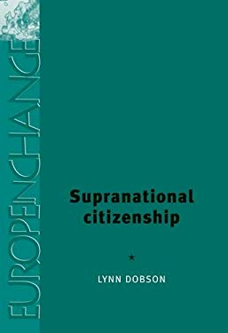 Supranational Citizenship 9780719069529