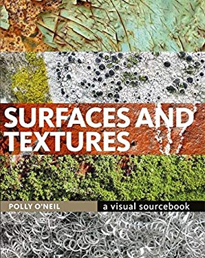 Surfaces and Textures: A Visual Sourcebook 9780713688597