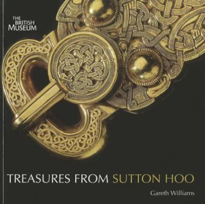 Treasures from Sutton Hoo 9780714128252