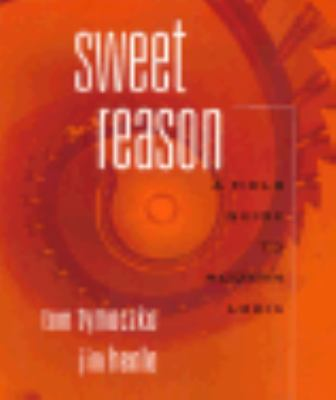 Sweet Reason: A Field Guide to Logic 9780716724308