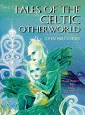 Tales of the Celtic Otherworld 9780713726565