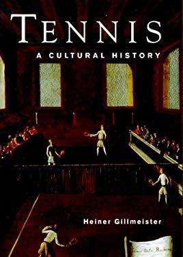 Tennis: A Cultural History 9780718501471