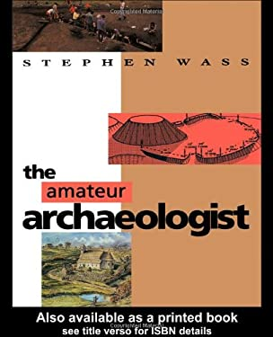 The Amateur Archaeologist 9780713468960