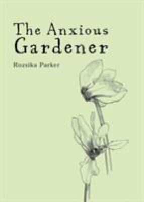 The Anxious Gardener 9780711226630
