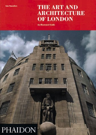 The Art and Architecture of London: An Illustrated Guide 9780714825236