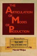 The Articulation of Modes of Production: Essays from Economy and Society