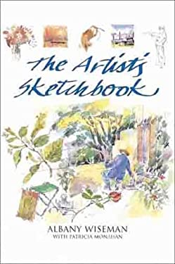 The Artist's Sketchbook Albany Wiseman and Wendy Clouse