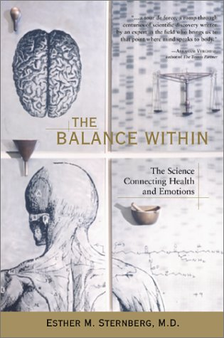The Balance Within: The Science Connecting Health and Emotions 9780716744450