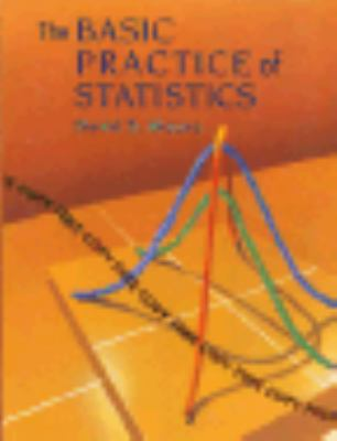 The Basic Practice of Statistics 9780716726531