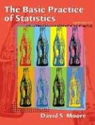 The Basic Practice of Statistics [With CDROM] 9780716758815